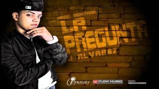 J Alvarez - La Pregunta (Otro Nivel De Musica)