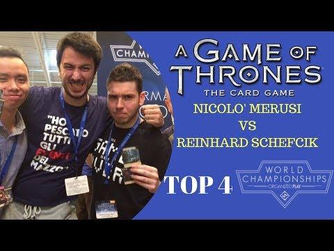 Game of Thrones LCG - Mondiale 2017 - Semifinale Nicolò Merusi Vs Reinhard Schefcik