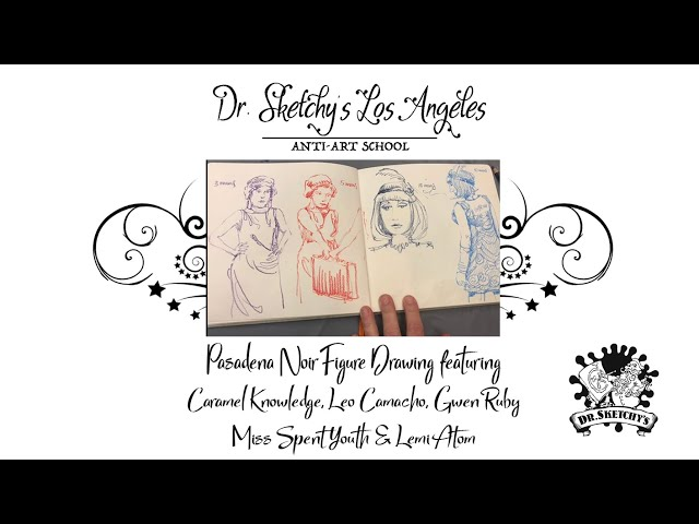 Dr. Sketchy's Los Angeles ~ Pasadena Noir at SketchKon 2018