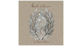 "Laura Gibson - ""Beasts Of Seasons"" [FULL ALBUM STREAM]"