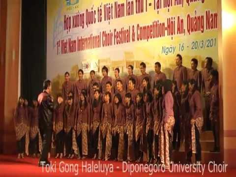Toki Gong Haleluya - PSM UNDIP (DIPONEGORO UNIVERSITY CHOIR)