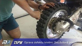 MR Tipy: Oprava defektu knotmi (bezdušová pneu) - motoride.sk