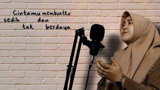 Indah Dewi Pertiwi - Aku Tak Berdaya by Ratu Intan (Cover & Lirik) | Lagu Sendiri