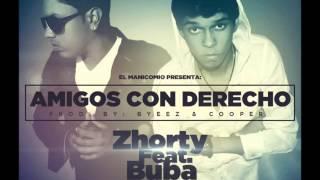Video Zhorty ft. Buba - Amigos Con Derecho (Prod. Byeez & Cooper) REGGAETON download MP3, 3GP, MP4, WEBM, AVI, FLV Juni 2018