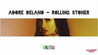 Adore Delano - Rolling Stoner (Lyrics in English and Portuguese)