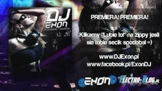 DJ Exon - Musical ecstasy Vol. 39! (Crazy!) www.DJExon.com