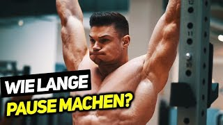 Wie lange Pausen? zwischen den Sätzen? Richtige Pausen zwischen den Sätzen für den Muskelaufbau!