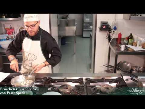 Tisanoreica Cooking Lab - Bruschetta Pesce Spada