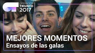 MEJORES MOMENTOS de los ensayos de las galas | OT 2017