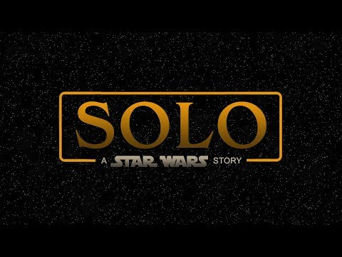 Solo: A Star Wars Story Teaser