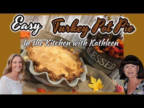 Easy Turkey Pot Pie | In The Kitchen With Kathleen