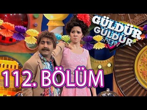 Güldür Güldür Show 112. Bölüm Tek Parça Full HD (18 Mayıs Çarşamba)