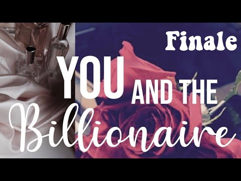 Download YOU and The Billionaire FINALE