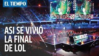 Así se vivió la Final de League of Legends | EL TIEMPO