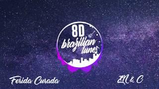 Baixar Zé Neto e Cristiano - FERIDA CURADA (8D AUDIO)