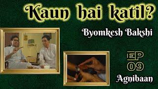 Byomkesh Bakshi: Ep #9 - AgniBaan Thumb