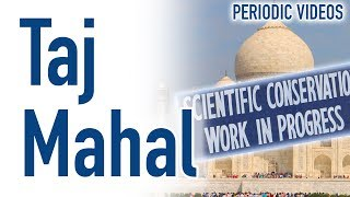 Whitening The Taj Mahal - Periodic Table Of Videos