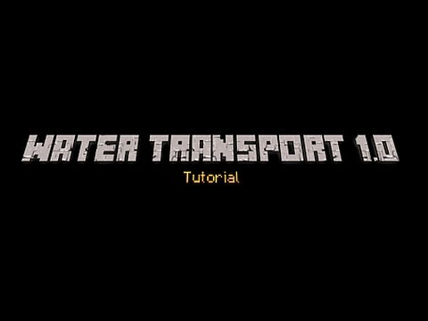 Tutorial: Water Transport Machine 1.0