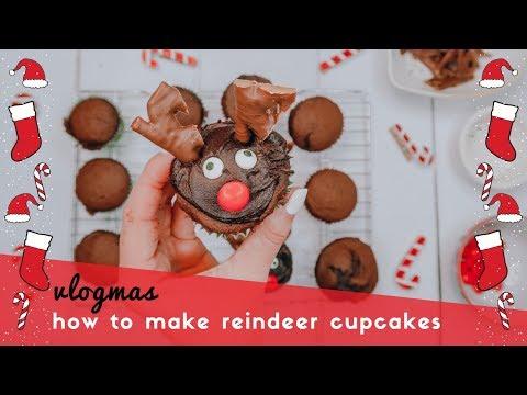 HOW TO MAKE CHRISTMAS REINDEER CUPCAKES - VLOGMAS DAY 3