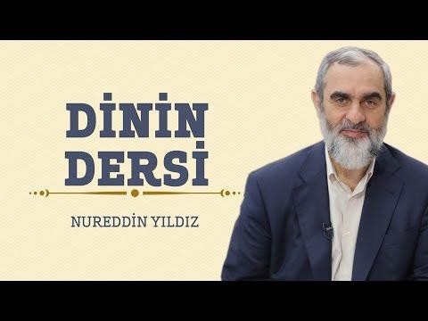 283) Dinin Dersi - Hayat Rehberi - Nureddin YILDIZ