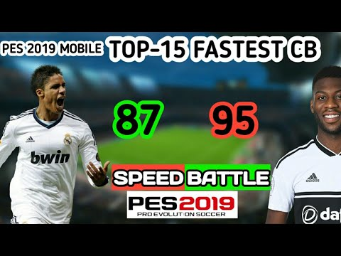 TOP-15 Fastest CB in PES 2019