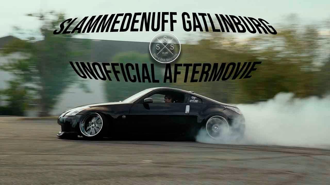 Slammedenuff Gatlinburg 2019 Unofficial Aftermovie