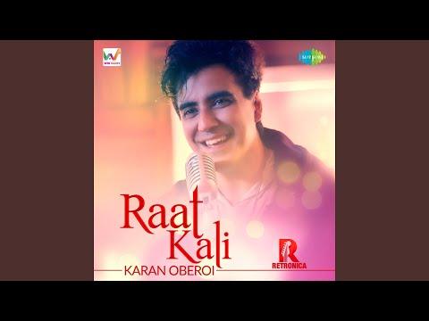 Raat Kali By Karan Oberoi
