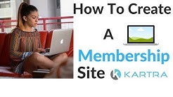 How To Create a Membership Site With Kartra | Kartra Membership Site