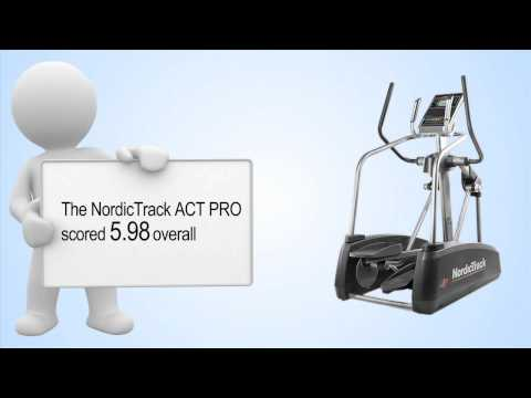 Nordic Track ACT Pro Elliptical Review