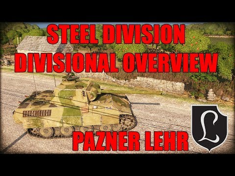 Steel Division: Divisional Overview (Panzer Lehr)