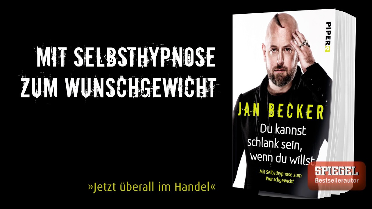 Abnehmen mit Hypnose - Jan Becker: Endlich schlank sein ...