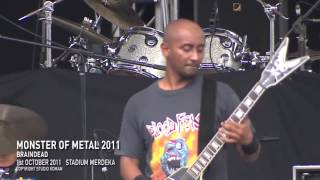 MONSTER OF METAL 2011 - BRAINDEAD