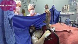 Man plays guitar to remain conscious during brain surgery | Science news
