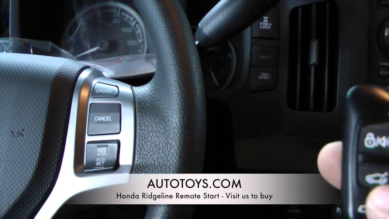 Honda Ridgeline Remote Start By Autotoys Com