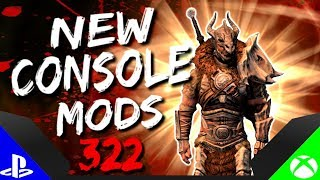 Skyrim Special Edition: ▶️5 BRAND NEW CONSOLE MODS◀️ #322 (PS4/XB1/PC)