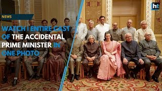 Watch   Entire cast of The Accidental Prime Minister in one photo