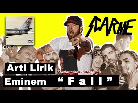 Eminem - Fall, Lyrics (Terjemahan Bahasa Indonesia)