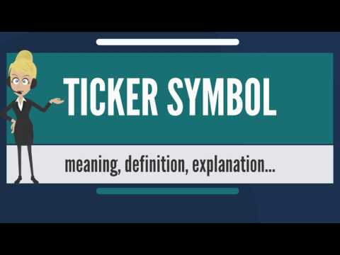 What is TICKER SYMBOL? What does TICKER SYMBOL mean? TICKER SYMBOL meaning & explanation