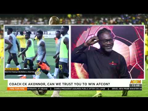 Coach CK Akonnor, can we trust you to win AFCON - Fire 4 Fire on Adom TV (14-6-21)