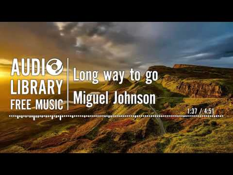 Long way to go - Miguel Johnson