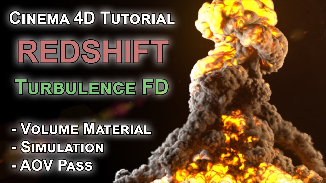 Redshift / TurbulenceFD / AOV Volume / Explosion / C4D - tutorial