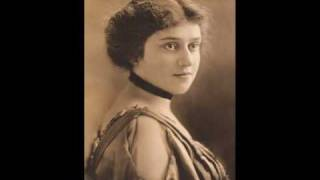Soprano Alma Gluck ~ Have You Seen but a Whyte Lillie Grow?  (1913)
