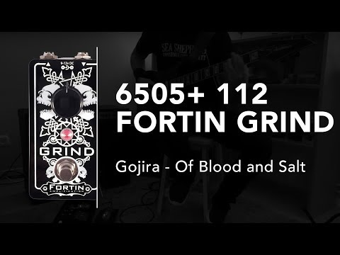 "Fortin Grind - Peavey 6505 + 112 - Gojira ""Of Blood and Salt"""