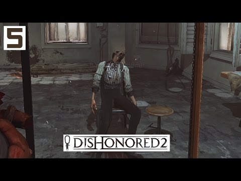 Dishonored 2 Gameplay Part 5 - Overseer Outpost - Lets Play Walkthrough Stealth PC
