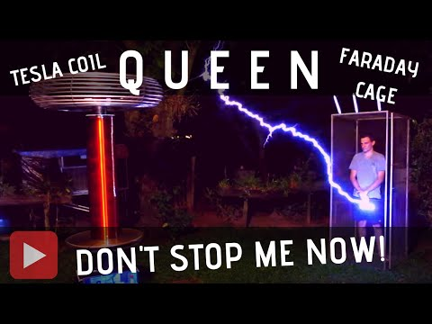 Queen - Don't Stop Me Now! Meets Large Tesla Coil + Faraday Cage