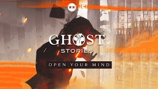 Ghost Stories (D-Block & S-te-Fan) - Open Your Mind