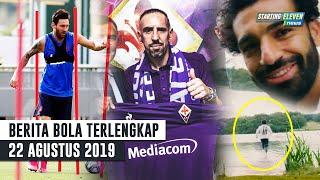 RESMI Ribery Gabung Fiorentina 😍 M. Salah Lari Diatas Air Gak Tenggelam 😱 Messi Sudah Sembuh