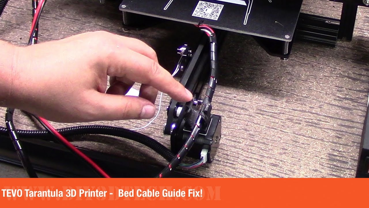 TEVO Tarantula 3D Printer - Bed Cable Guide Fix! - YouTube