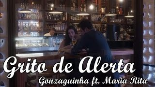 Baixar Grito de Alerta - Gonzaguinha ft. Maria Rita | A Lei do Amor