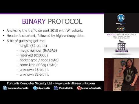 Graham Sutherland: Breaking Binary Protocols and Bad Crypto